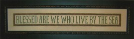 Blessed Are We That Live By Sea cross stitch chart Samplers Revisited - $10.80