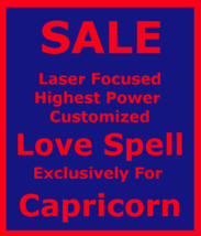 Powerful Love Spell Customized Ritual For Capricorn + Money Love Protection - $165.00