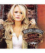 Miranda Lambert   ( Crazy Ex-Girlfriend ) - $7.98