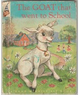 The Goat That Went to School 1952 Elf Book Sally R. Francis Jean Tamburine - $6.92