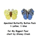 BUTTON PACK (2 butterfly buttons) My Greatest Fear Stoney Creek - $6.75