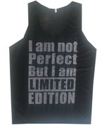 plj Men Tank Top I M NOT PERFECT BUT I M LIMITED EDITION FUNNY HUMOR THIN Cotton - $12.86