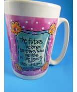 coffee tea  Mug Cup Eleanor Roosevelt Quote The Future Belongs To... - $6.23