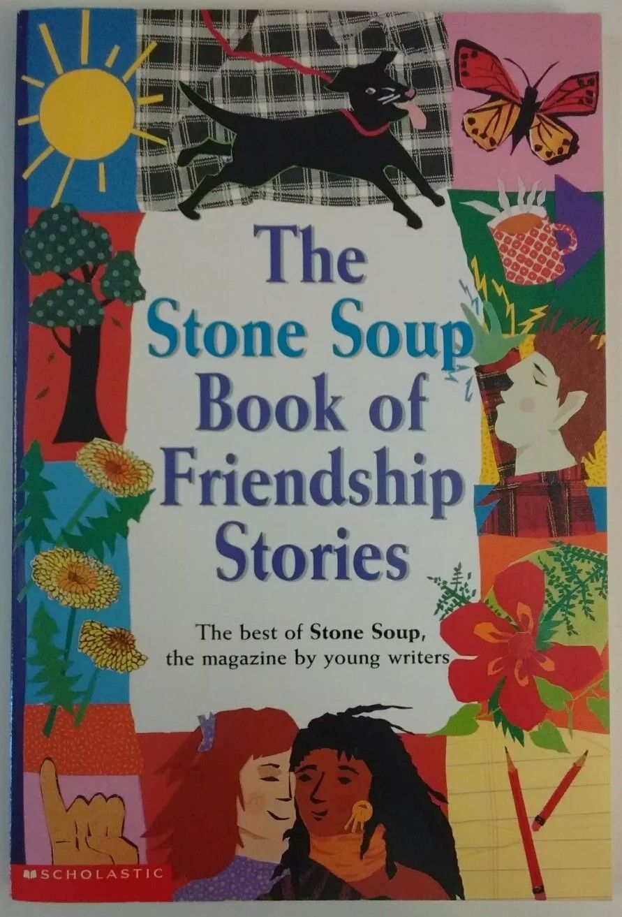 The Stone Soup Book of Friendship Stories, Scholastic 2000 paperback