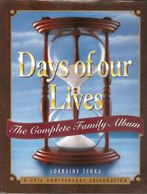 DAYS OF OUR LIVES... BY LORRAINE ZENKA(1995, HA... - $112.22