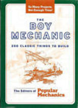 The Boy Mechanic:  200 Classic Things to Build - $6.95
