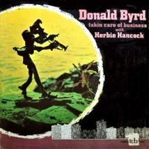 DONALD BYRD TAKIN CARE OF BUSINESS HERBIE HANCOCK LP - $83.64