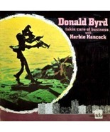 DONALD BYRD TAKIN CARE OF BUSINESS HERBIE HANCO... - $83.64