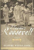ELEANOR ROOSEVELT 1933-1938 BLANCHE WIESEN COOK - $44.24