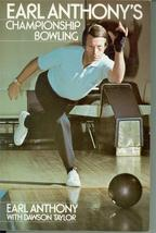 Earl Anthony's Championship Bowling by Dawson T... - $20.34