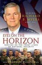 Eyes on the Horizon by Richard B. Myers 9781416... - $16.10