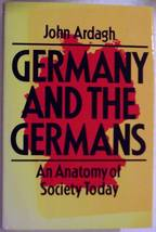 GERMANY AND THE GERMANS BY JOHN ARDAGH (1987,HA... - $39.83