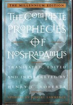 The Complete Prophecies of Nostradamus by Henry... - $4.00