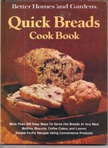 Better Homes and Gardens Quick Breads Cook Book Better Homes and Gardens... - $1.18