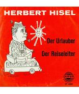 "Herbert Hisel Der Urlander & Der Reiseleiter EP 4209 7"" german comedy re... - $30.96"