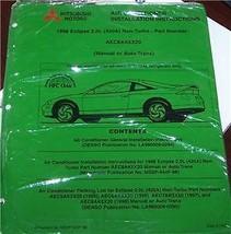 1998 Mitsubishi Eclipse Air Conditioner Installation Instructions Manual - $45.00