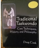 Traditional Taekwondo: Core Techniques, History, and Philosophy - $7.49