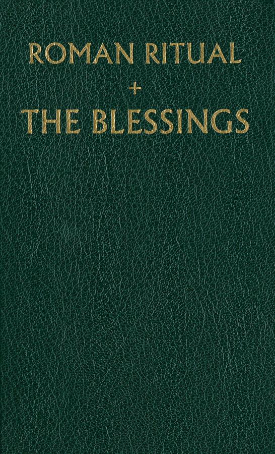 The Roman Ritual [Rituale Romanum] Volume 3: The Blessings - 55634
