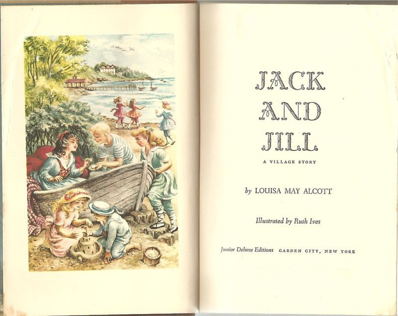 Jack And Jill A Village Story By Louisa May And 27