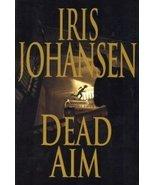 Dead Aim (Large Print Edition) [Hardcover] by Iris Johansen - $3.99