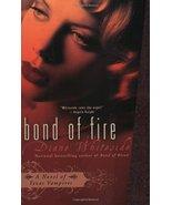 Bond of Fire (Texas Vampires, Book 2) by Whiteside, Diane - $3.90