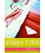Sloppy Firsts (Jessica Darling, Book 1) [Paperback] by Megan McCafferty - $3.99