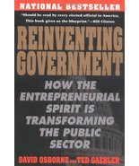 Reinventing Government: How the Entrepreneurial Spirit is Transforming t... - $3.90