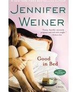 Good in Bed [Paperback] by Weiner, Jennifer - $3.94