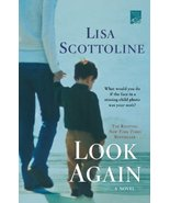 Look Again [Paperback] by Scottoline, Lisa - $3.20