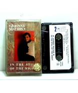 """MUSIC CASSETTE JOHNNY MATHIS """"IN THE STILL OF THE NIGHT"""" VERY RARE FROM ... - $20.48"""