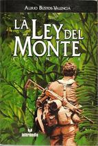 La Ley Del Monte Cronica by Gustavo Mauricio Garcia Arenas Colombia (Spa... - $26.54