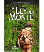 La Ley Del Monte Cronica by Gustavo Mauricio Ga... - $26.54