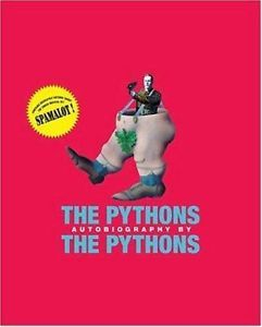 The Pythons Autobiography by the Pythons by John Cleese