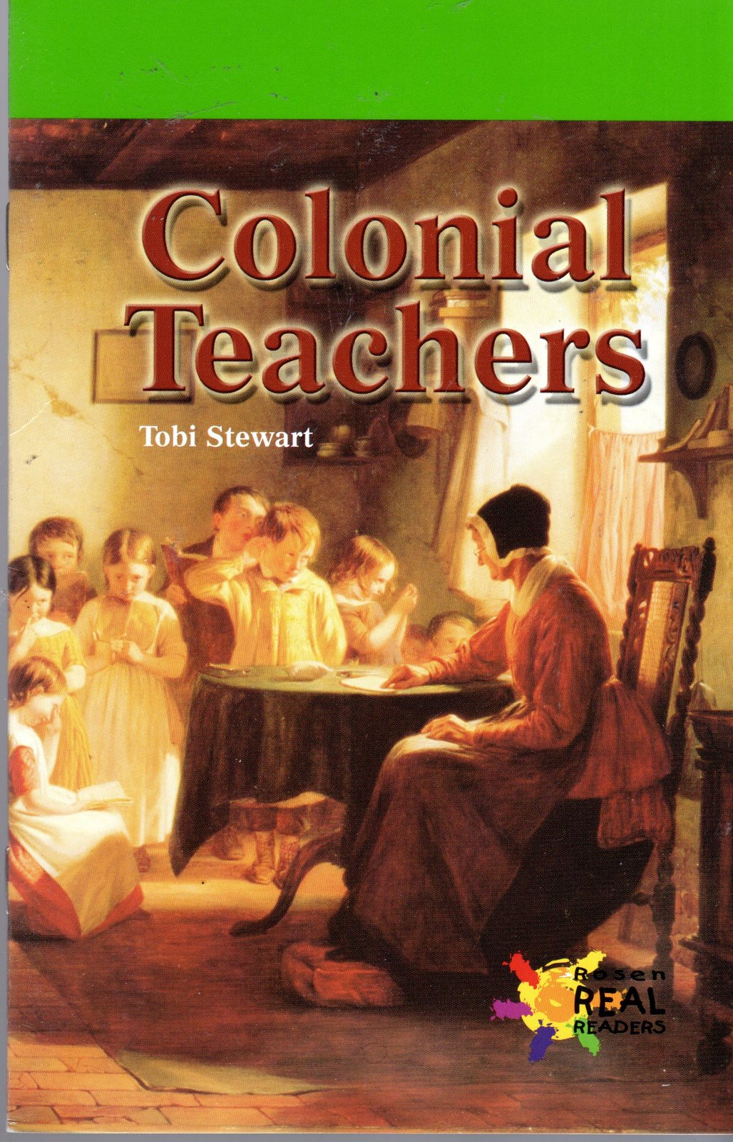 Two Children's Books -Colonial Families & Colonial Teachers