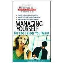 Managing Yourself for the Career You Want by Ji... - $16.10