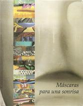 Mascaras para una sonrisa Venezuela Art MASKS Wizo Avi & Casa Cuna Blanc... - $251.09