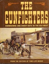 The Gunfighters Showdowns and Shoot-Outs In The... - $15.00