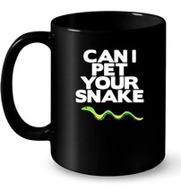 Can I Pet Your Snake Reptile Lover Ceramic Mugs - $13.99+