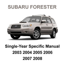 2003   2008 Subaru Forester Factory Oem Year Specific Service Repair Shop Manual - $14.95