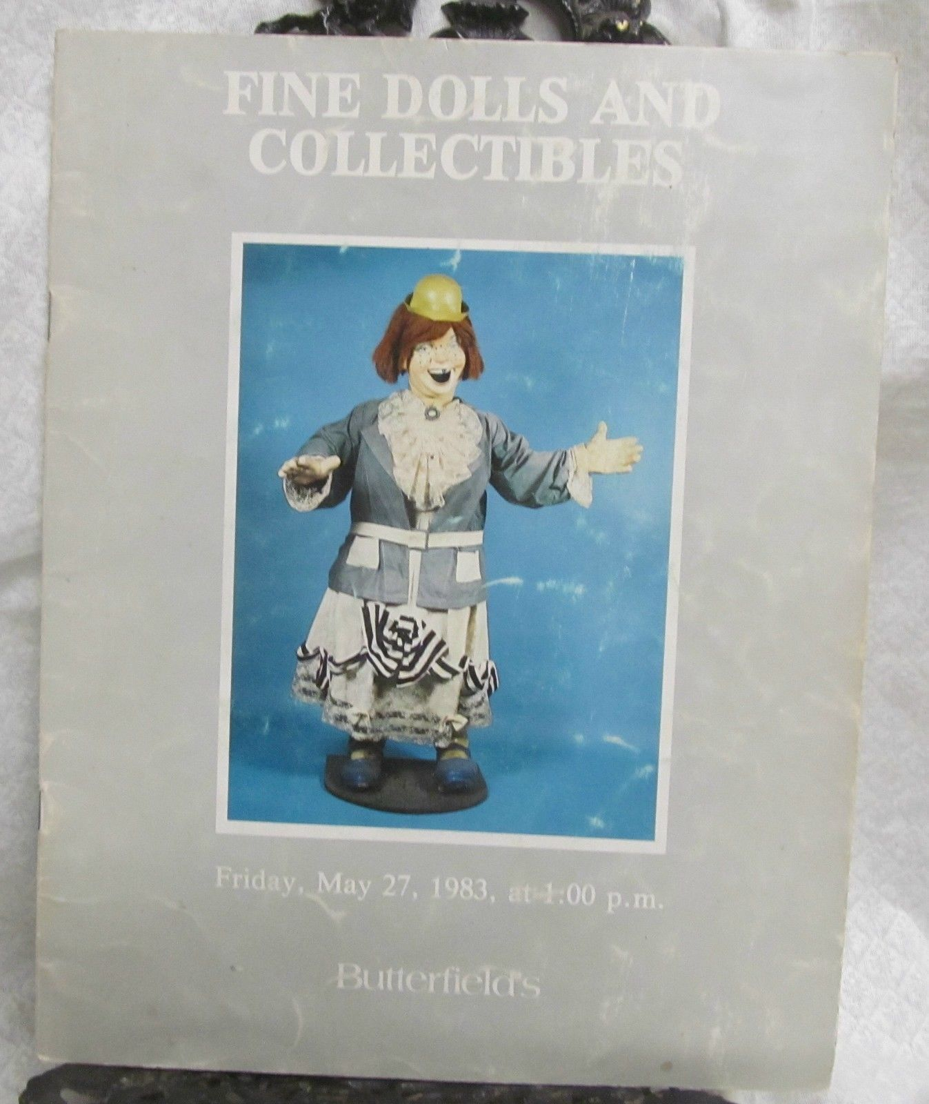 Fine Dolls and Collectibles Sale Catalog Butterfields 1983