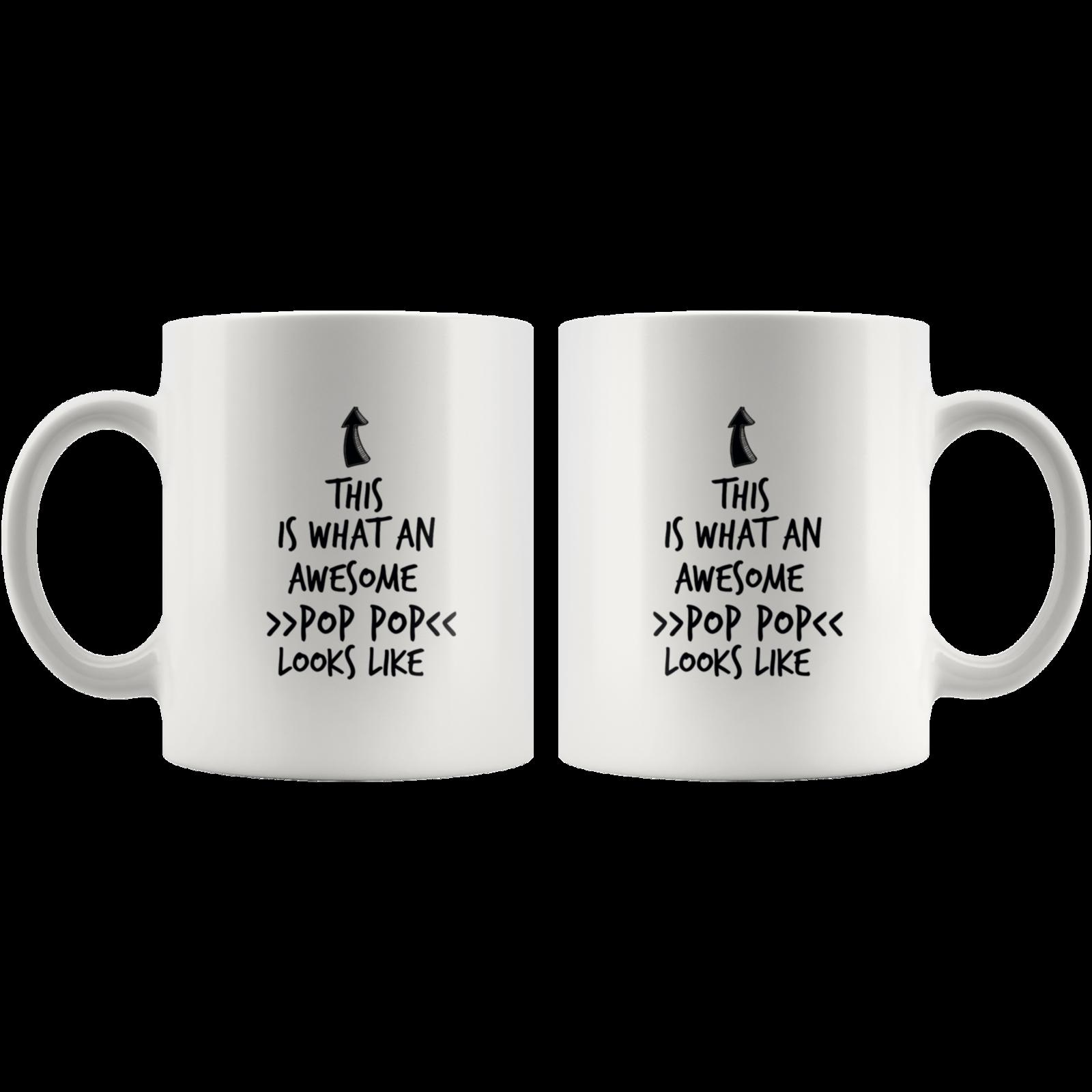 Coffee mug gift What an awesome POP POP mug