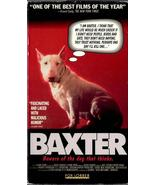 BAXTER (BEWARE OF THE DOG WHO THINKS) VHS RARE - $4.95