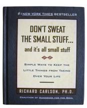 Don't Sweat the Small Stuff...and it's all small stuff: Richard Carlson ... - $6.00