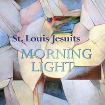 Morning Light Choral Songbook by St. Louis Jesuits