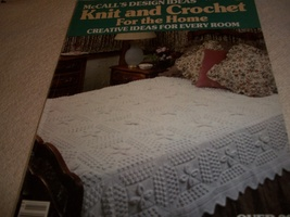 McCall's Design Ideas Knit and Crochet For the Home: Creative Ideas For Every Ro - $7.00