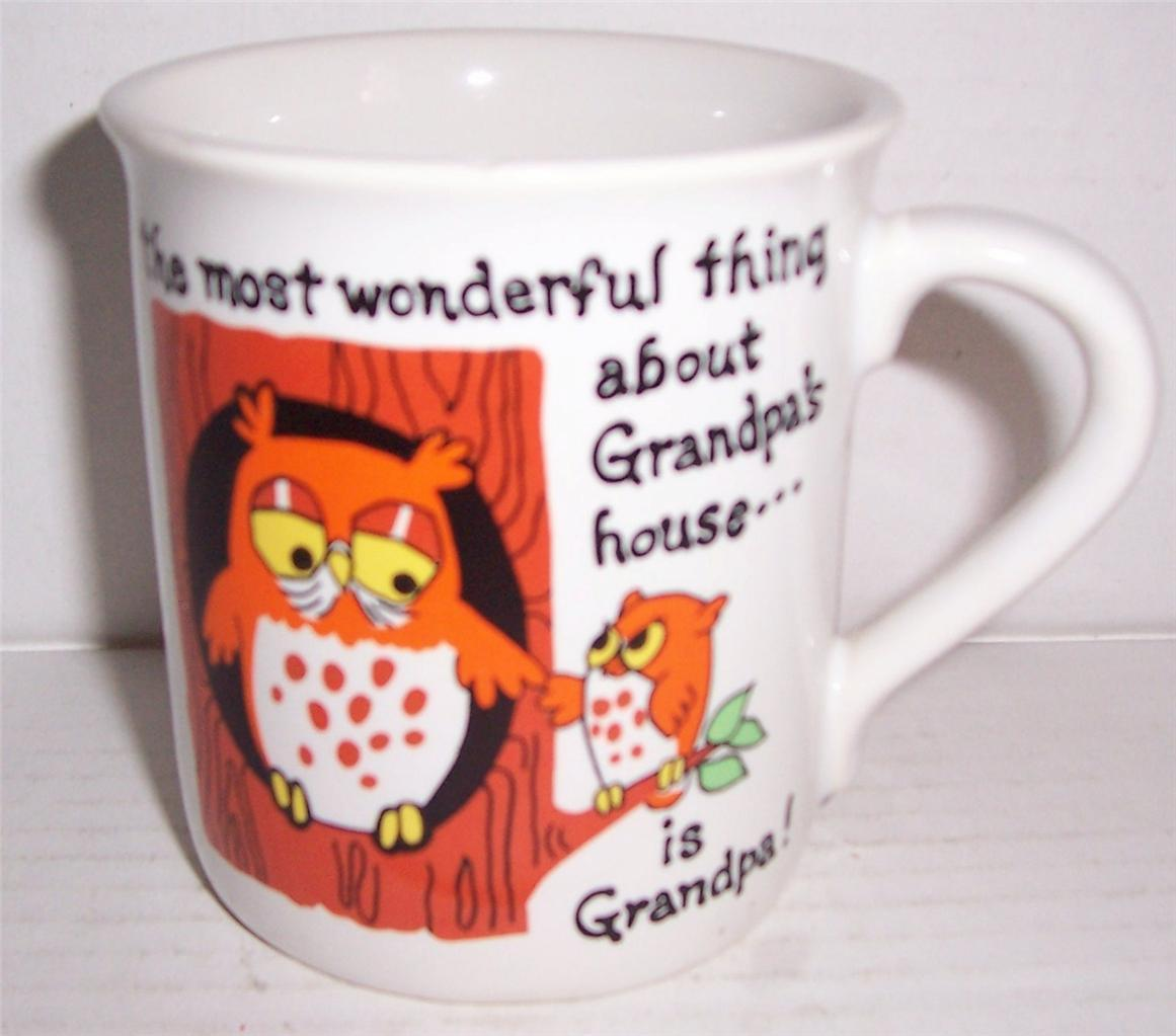 "NEW ""The Most Wonderful Thing About Grandpa's House..""- Owl Ceramic Coffee Mug"