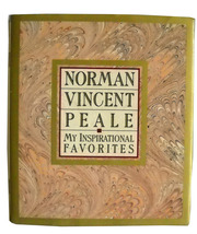 Peale: My Inspirational Favorites. Inspirational Writings by Famous Auth... - $5.40