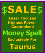 ljh Sale Billionaire Wealth Spell Money Customized Ritual for Taurus  - $129.50