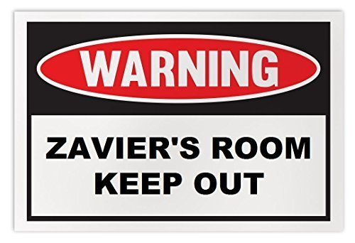 Personalized Novelty Warning Sign: Zavier's Room Keep Out - Boys, Girls, Kids, C