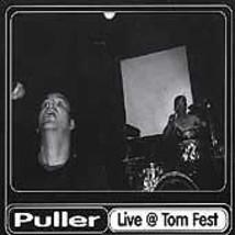Live at Tom Fest by Puller (CD, 1999) - $6.00